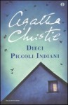 Dieci piccoli indiani - B. Della Frattina, Agatha Christie
