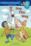 Step This Way (Dr. Seuss/Cat in the Hat) - Tish Rabe, Tom Brannon