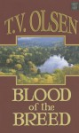 Blood of the Breed - Theodore V. Olsen