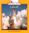 Liftoff! - Carmen Bredeson, Nanci R. Vargus, Katy Kane, Minna Gretchen Palaquibay