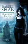 Die Jagd: Zwei Romane in einem Band (Dämonicon, #2) - Darren Shan, Sabine Reinhardus