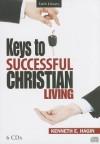 Keys to Successful Christian Living - Kenneth E. Hagin