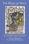 The Book of Gold ~ The Magic & Spells of the Biblical Psalms - David Rankine, Paul Harry Barron