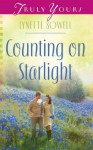 Counting on Starlight (Truly Yours Digital Editions) - Lynette Sowell