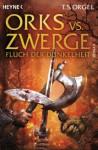 Orks vs. Zwerge - Fluch der Dunkelheit: Orks vs. Zwerge 2 - T.S. Orgel