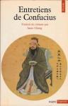 Entretiens de Confucius - Confucius, Anne Cheng