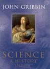 Science: A History 1543 - 2001 - John Gribbin
