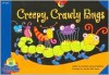 Creepy, Crawly Bugs (Fluency Readers) - Rozanne Lanczak Williams