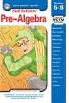 Pre-Algebra, Grades 5 - 8 - Skill Builders, Skill Builders