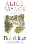 The Village - Alice Taylor