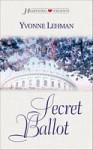 Secret Ballot - Yvonne Lehman