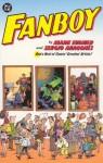 Fanboy - Mark Evanier, Sergio Aragonés