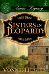 Sisters in Jeopardy - Vonnie Hughes