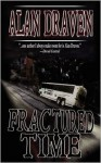 Fractured Time - Alan Draven
