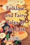 Folklore and Fairy Taleds of the East - Julie Ann Dawson