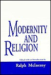 Modernity And Religion: Theology - Ralph McInerny