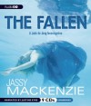 The Fallen: A Jade de Jong Investigation - Jassy Mackenzie, Justine Eyre