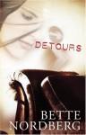 Detours - Bette Nordberg