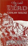 The Land Of Ulro - Czesław Miłosz