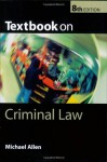 Textbook on Criminal Law - Michael J. Allen
