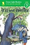 Iris and Walter - Elissa Haden Guest, Christine Davenier