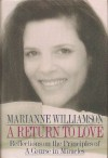 Return to Love: Reflections on the Principles of a Course in Miracles - Marianne Williamson