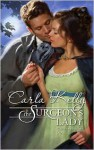 The Surgeon's Lady (Harlequin Historical Series #949) - Carla Kelly