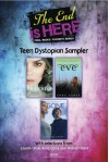 The End Is Here: Teen Dystopian Sampler - Lauren Oliver, Michael Grant, Anna Carey