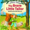 The Brave Little Tailor (A Classic Tale) - Jane Belk Moncure