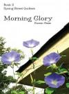 Morning Glory (Spring Street Quilters) - Karen Gass, Cynthia Martin