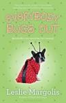 Everybody Bugs Out - Leslie Margolis
