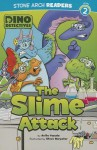 The Slime Attack (Stone Arch Readers) - Anita Yasuda, Steve Harpster