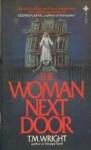 The Woman Next Door - T.M. Wright
