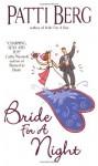 Bride for a Night - Patti Berg