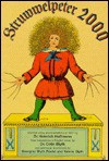 Struwwelpeter 2000: The original German verse and 1861 illustrations of Der Struwwelpeter - Heinrich Hoffmann