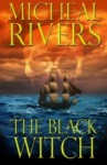 The Black Witch - Micheal Rivers