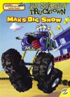 Max's Big Show - Maggie Testa, David Shannon, Loren Long
