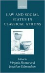 Law and Social Status in Classical Athens - Virginia Hunter