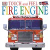 Touch and Feel: Fire Engine - Andy Crawford