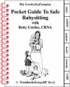 Pocket Guide to Safe Babysitting - Ron Cordes, Gary LaFontaine