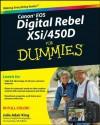 Canon EOS Digital Rebel XSi/450D For Dummies - Julie Adair King