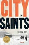City of Saints: A Mystery - Andrew Hunt