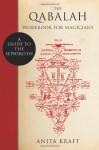 The Qabalah Workbook for Magicians: A Guide to the Sephiroth - Anita Kraft, Lon Milo DuQuette