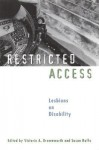 Restricted Access: Lesbians on Disability - Victoria A. Brownworth, Susan Raffo
