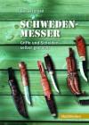 Schweden-Messer: Griffe und Scheiden selbst gemacht - Bo Bergman, Peter Müller