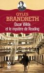 Oscar Wilde et le mystère de Reading (Grands détectives) - Gyles Brandreth, Jean-Baptiste Dupin