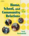 Home, School, & Community Relations - Carol Gestwicki