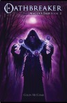 Oathbreaker, Book 2: The Magus's Tale - Colin McComb