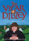 The Vicar of Dibley The Great Big Companion to Dibley - Richard Curtis, Paul Mayhew-Archer