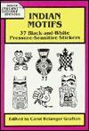 Indian Motifs: 37 Black-and-White Pressure-Sensitive Stickers - Carol Belanger Grafton